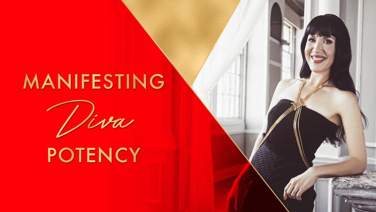 Manifesting diva potency
