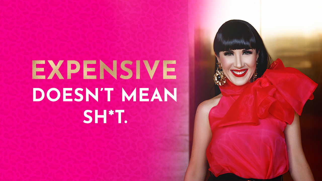 Expensive doesn't mean sh*t. 🙅♀️